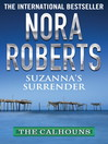 Suzanna's Surrender (eBook): Calhoun Women Series, Book 4