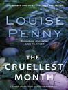 The Cruellest Month (eBook): Chief Inspector Armand Gamache Series, Book 3