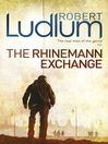 The Rhinemann Exchange (eBook)