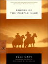 Riders of the Purple Sage (eBook): Riders of the Purple Sage Series, Book 1