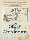 The Story of Astronomy (eBook): How the Universe Revealed Its Secrets