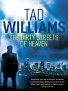 The Dirty Streets of Heaven (eBook): Angel Doloriel / Bobby Dollar Series, Book 1