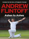 Andrew Flintoff (eBook): Ashes to Ashes