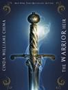 The Warrior Heir (eBook): Heir Chronicles, Book 1