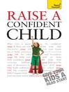 Raise a Confident Child: Teach Yourself (eBook)