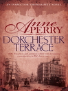 Dorchester Terrace (eBook): Thomas and Charlotte Pitt Series, Book 27