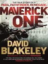 Maverick One (eBook): The True Story of a Para, Pathfinder, Renegade