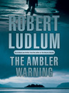 The Ambler Warning (eBook)