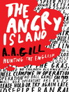 The Angry Island (eBook): Hunting the English