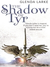 The Shadow of Tyr (eBook): Mirage Makers Series, Book 2