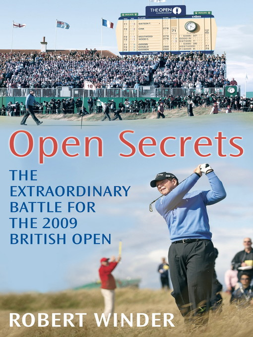 Open Secrets (eBook): The Extraordinary Battle for the 2009 Open