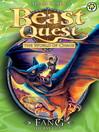 Fang the Bat Fiend (eBook): Beast Quest : The World of Chaos Series, Book 3