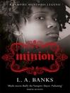 Minion (eBook): Vampire Huntress Legend Series, Book 1