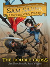 Sam Silver Undercover Pirate 6 (eBook): The Double-cross