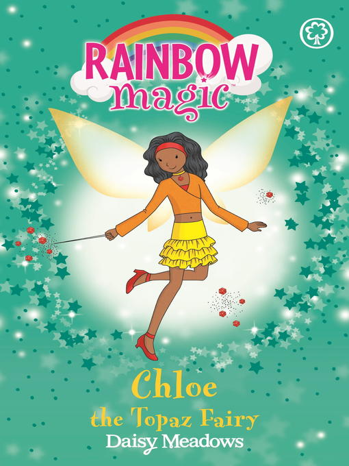 Chloe the Topaz Fairy (eBook): Rainbow Magic: The Jewel Fairies Series, Book 4
