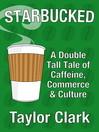 Starbucked (eBook)