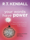 Your Words Have Power (eBook): Controlling the Tongue