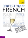 Perfect Your French (eBook)