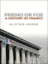 Friend or Foe (eBook): A History of France