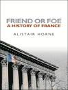 Friend or Foe (eBook): A History of France