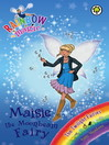 The Twilight Fairies: 97: Maisie the Moonbeam Fairy (eBook)