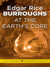 At the Earth's Core (eBook): Pellucidar Book 1