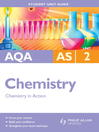 AQA AS Chemistry Unit 2 (eBook): Chemistry in Action