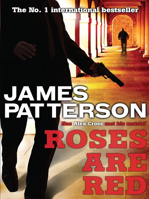 Roses are Red (eBook): Alex Cross Series, Book 6