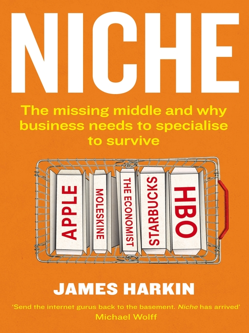 Niche (eBook): Why the Market No Longer Favours the Mainstream