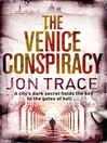 The Venice Conspiracy (eBook): Tom Shaman Series, Book 1