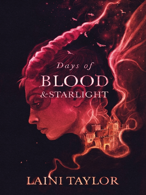Days of Blood and Starlight (eBook): Daughter of Smoke and Bone Series, Book 2