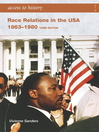 Access to History (eBook): Race Relations in the USA 1863-1980