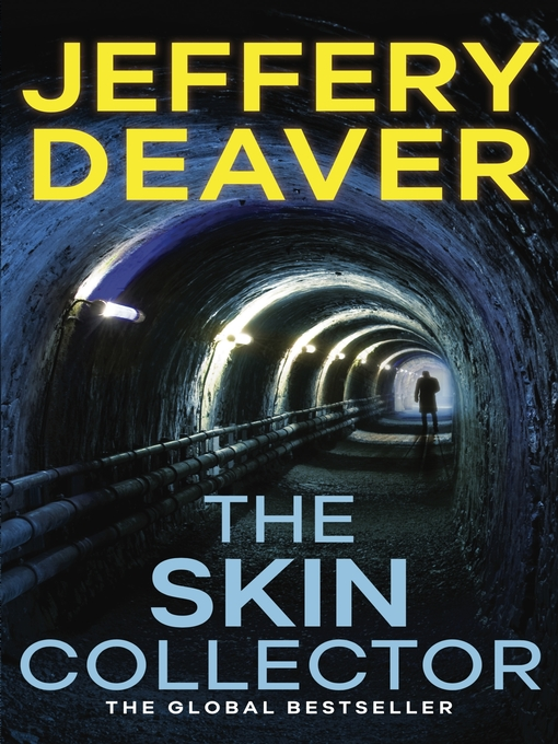 The Skin Collector (eBook): Lincoln Rhyme Book 11
