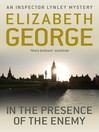 In the Presence of the Enemy (eBook): Inspector Lynley Series, Book 8