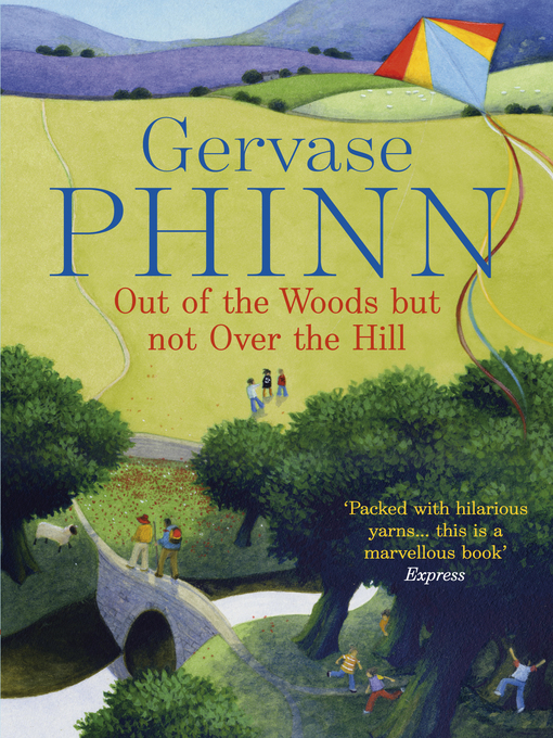 Out of the Woods But Not Over the Hill (eBook)