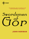 Swordsmen of Gor (eBook): Gorean Saga Series, Book 29