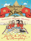 School for Stars 4 (eBook): Summer Holiday Mystery