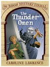 The Thunder Omen (eBook): Roman Mystery Scrolls Series, Book 3