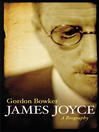 James Joyce (eBook): A Biography