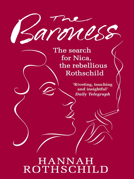 The Baroness (eBook): The Search for Nica the Rebellious Rothschild