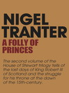 Folly of Princes (eBook): House of Stewart Trilogy Series, Book 2