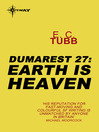 Earth is Heaven (eBook): Dumarest Saga, Book 27