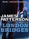 London Bridges (eBook): Alex Cross Series, Book 10