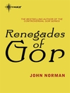 Renegades of Gor (eBook): Gor Series, Book 23