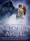 Messenger's Angel (eBook): Lost Angels Series, Book 2