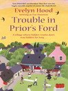 Trouble In Prior's Ford (eBook): Prior's Ford Series, Book 3