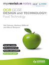 My Revision Notes (eBook): GCSE Design and Technology: Food Technology