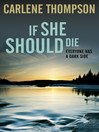 If She Should Die (eBook)