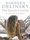 The Dream Unfolds (eBook): Crosslyn Rise Trilogy, Book 2