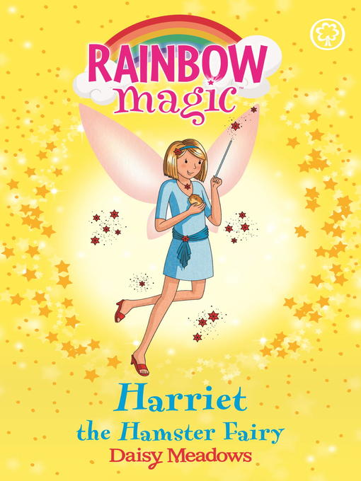 Harriet the Hamster Fairy (eBook): Rainbow Magic: The Pet Keeper Fairies Series, Book 5
